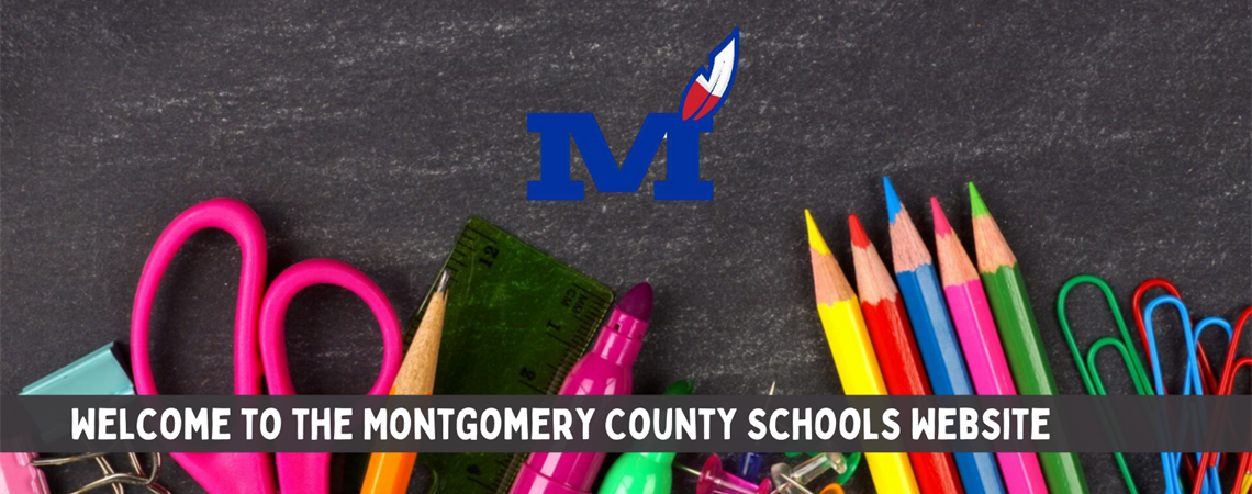 Welcome to the Montgomery County Schools website.