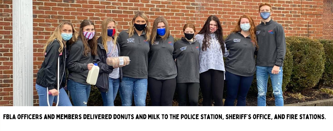 FBLA officers and members delivered donuts and milk to the police station, sheriff's office, and fire stations.