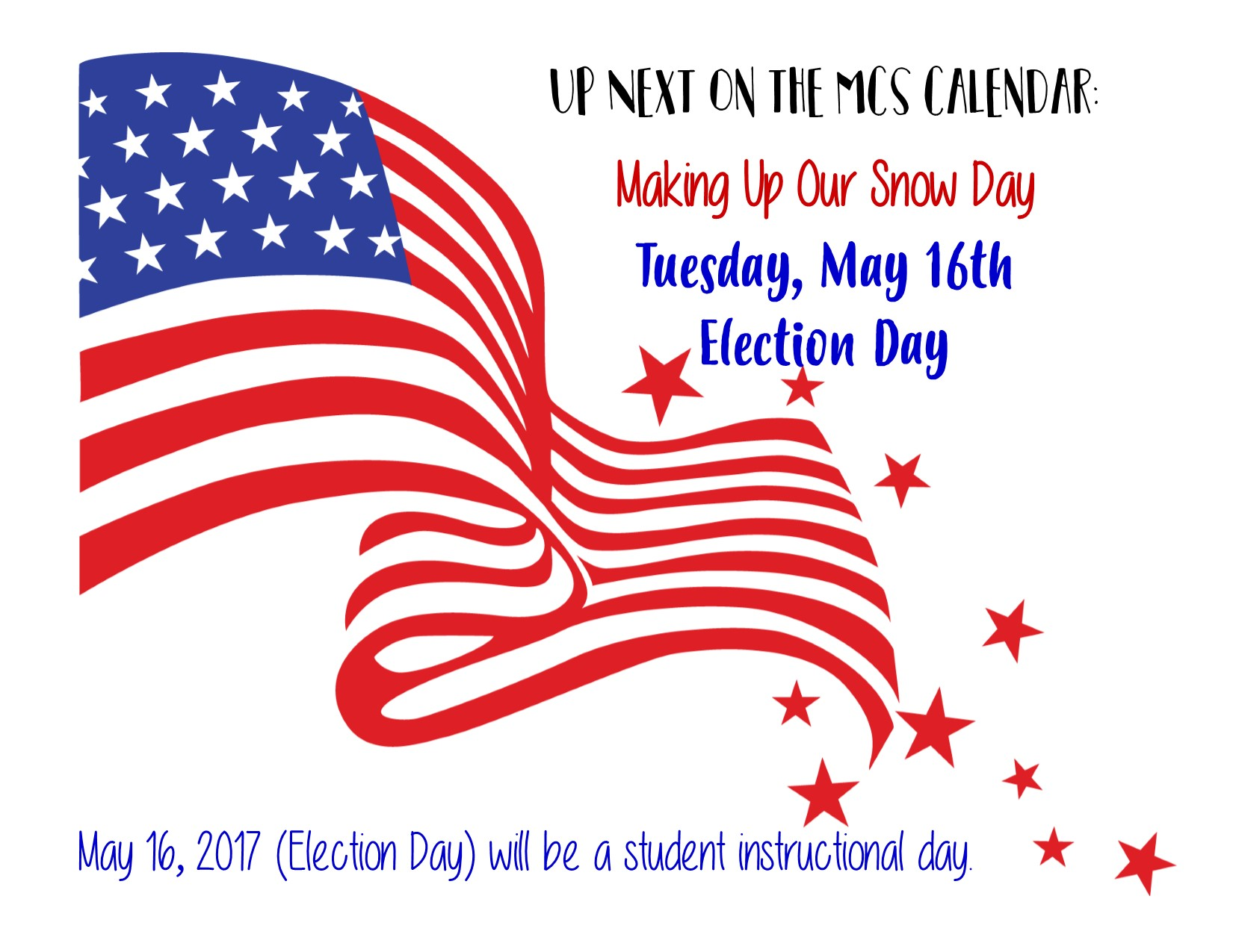 May 16, 2017 (Election Day) will be a student instructional day.