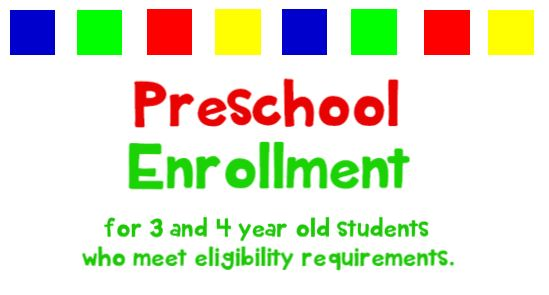 Now enrolling preschool students ages 3 and 4 who meet eligibility requirements.